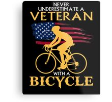 Never underestimate a veteran with a bicycle tshirt Metal Print