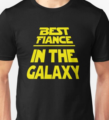 Best Fiance in the Galaxy - Title Crawl Unisex T-Shirt