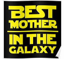 Best Mother in the Galaxy Poster