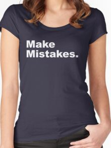 Make Mistakes Women's Fitted Scoop T-Shirt