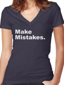 Make Mistakes Women's Fitted V-Neck T-Shirt