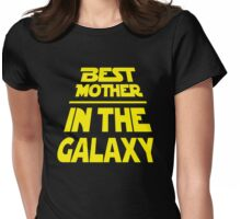 Best Mother in the Galaxy - Title Crawl Womens Fitted T-Shirt