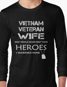 Vietnam veteran wife tshirt Long Sleeve T-Shirt