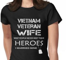 Vietnam veteran wife tshirt Womens Fitted T-Shirt