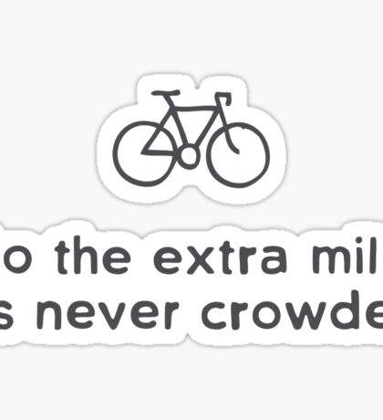 Go the Extra Mile  Sticker