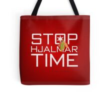Stop, Hjalmar Time Tote Bag