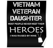 Vietnam veteran daughter tshirt Poster