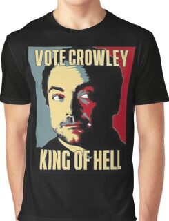 Vote Crowley - KING OF HELL Graphic T-Shirt