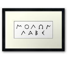 Molon Labe - Black Framed Print