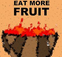 Eat More Fruit! by starcloudsky