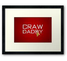 Craw Daddy Framed Print