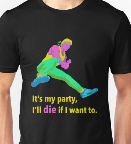 It's My Party Unisex T-Shirt