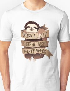 Work All Day, Sleep All Night, Party Never (White) Unisex T-Shirt