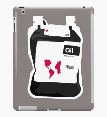 Oil For Blood iPad Case/Skin