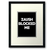 BLOCKED BY ZAUSH Framed Print
