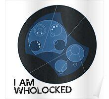 I AM WHOLOCKED Poster
