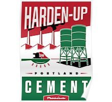 'Harden Up' Vintage Cement Advertising Sign Poster