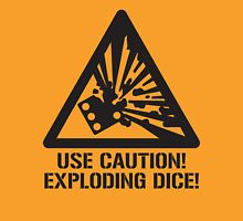 Use Caution! Exploding Dice! T-Shirt