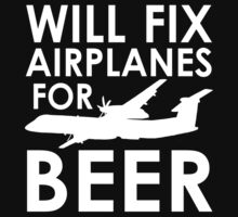 Will Fix Airplanes for Beer, Q400 by JeepsandPlanes