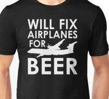 Will Fix Airplanes for Beer, Q400 Unisex T-Shirt
