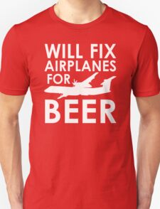 Will Fix Airplanes for Beer, Q400 T-Shirt