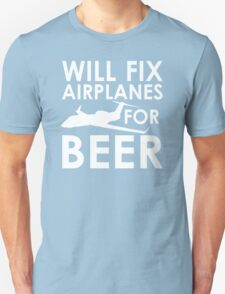 Will Fix Airplanes for Beer, G450 T-Shirt