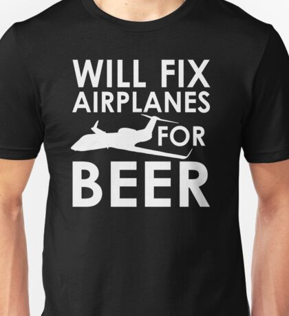 Will Fix Airplanes for Beer, G450 Unisex T-Shirt
