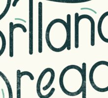 Portland Oregon Typography  Sticker