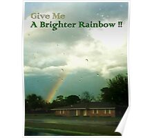 Brighter Rainbow Poster