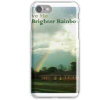 Brighter Rainbow iPhone Case/Skin