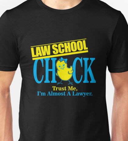 Law school chick trust me i'm almost a lawyer Unisex T-Shirt