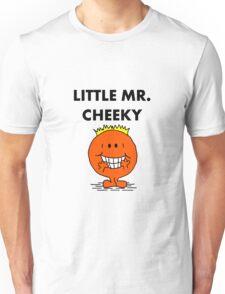 Mr Cheeky Unisex T-Shirt