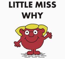 Miss Why Kids Tee