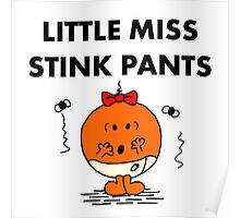Miss Stink Pants Poster