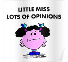 Miss Lots of Opinions Poster