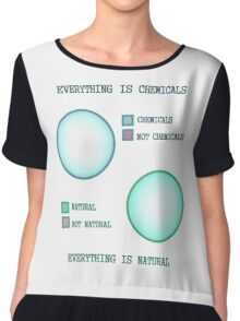 Everything is. Chiffon Top