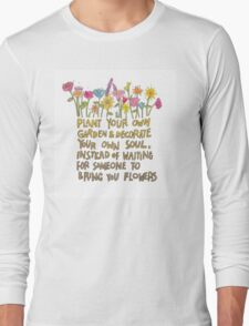 Decorate your own soul Long Sleeve T-Shirt