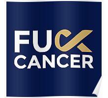 Fuck cancer shirt Poster