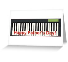 Father's Day - Keyboard  Greeting Card