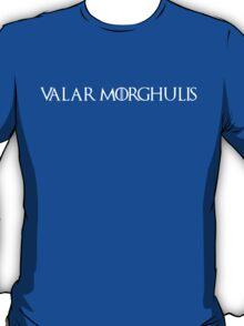 Valar Morghulis Game of thrones Black T-Shirt