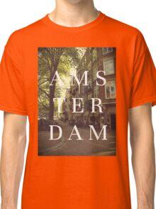 AMS TER DAM Classic T-Shirt