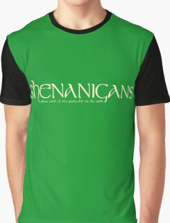 Shenanigans! Graphic T-Shirt
