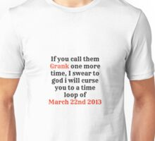 Time Loop Of March 22nd 2013 Unisex T-Shirt