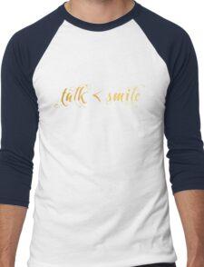 Talk Less, Smile More Men's Baseball ¾ T-Shirt