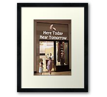 Stop looking so smug---I'm pretty sure he wasn't flirting when he said you have acute hearing loss! Framed Print