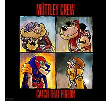 Muttley crew : catch that pigeon Photographic Print