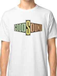 Good sound Classic T-Shirt