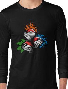 Life's Hardest Choice Long Sleeve T-Shirt