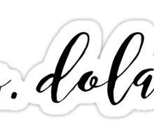 Mrs dolan Sticker