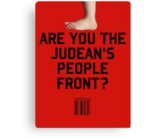 Judean's People Front Canvas Print